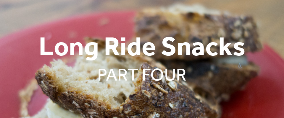 Snacks for long rides, part 4